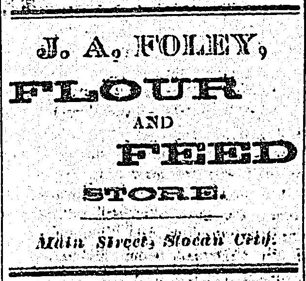1897 - ad in the Slocan Pioneer newspaper. John Foley was the first city clerk in Slocan. His son Vic was a professional boxer who won the title of Canadian Bantamwieght Championship in 1924.