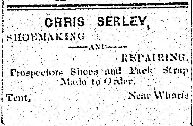 1897 - ad in the Slocan Pioneer newspaper - this shoemaker used a tent for his business!