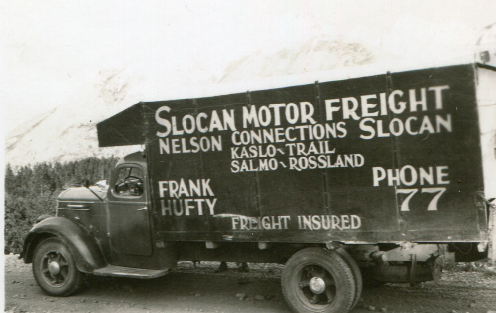 Slocan Motor Freight, circa 1940s. Owned and operated by Frank Hufty